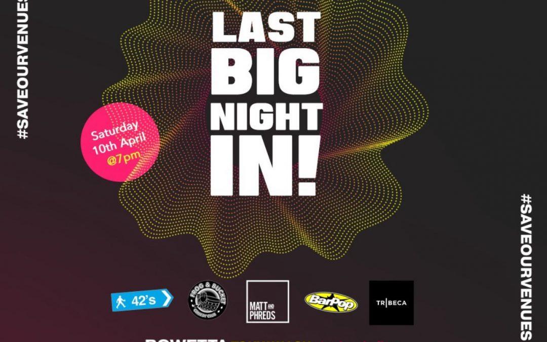 Artwork for 'Last Big Night In' 29.03.21